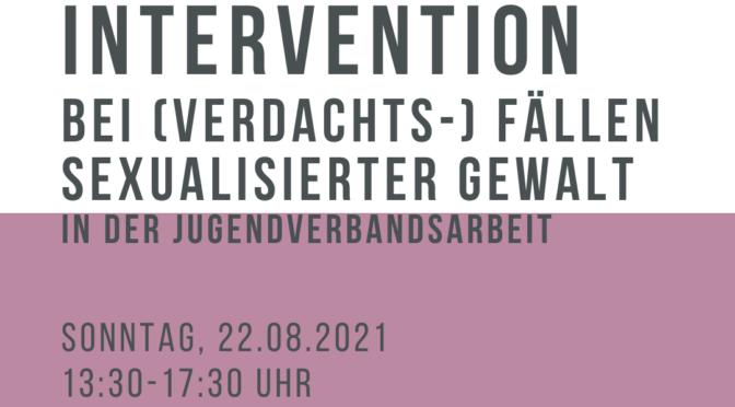 Intervention bei (Verdachts-)Fällen sexualisierter Gewalt in der Jugendverbandsarbeit